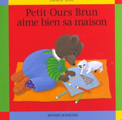Petit ours brun aime bien sa maison boardbook for Bien acheter sa maison