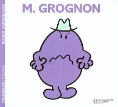 Monsieur grognon mr grumble in french by roger hargreaves - Monsieur grognon ...
