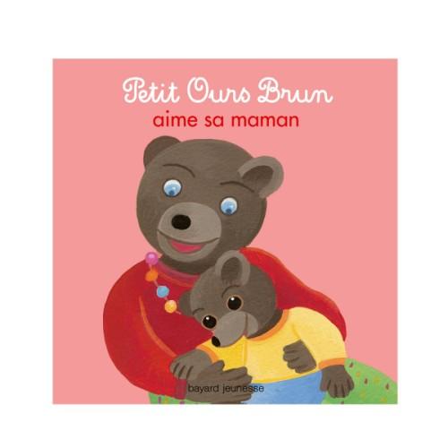 Petit ours brun aime sa maman boardbook - Petit ours brun et sa maman ...