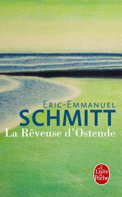 la reveuse d 39 ostende by eric emmanuel schmitt in french. Black Bedroom Furniture Sets. Home Design Ideas