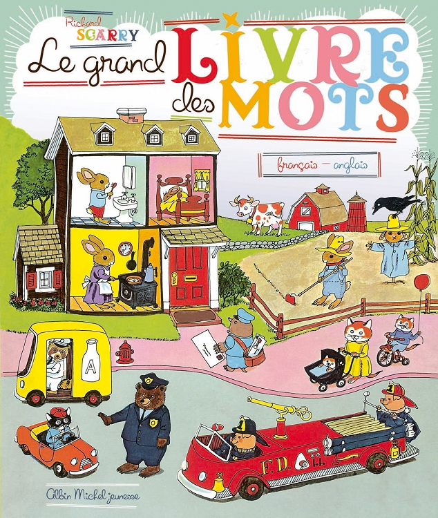 Richard Scarry S Best Word Book Ever In French