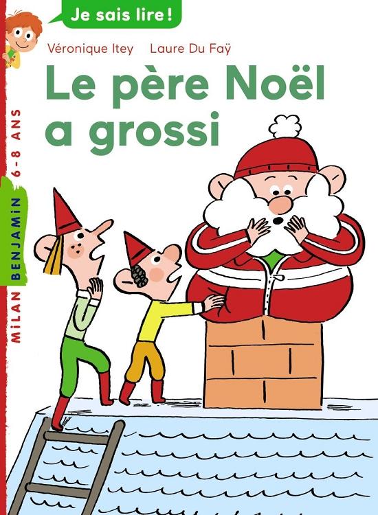 Le Pere Noel A Grossi Milan Poche Benjamin Childrens Book In