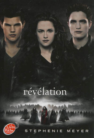 Saga Twilight Tome 4 Revelation Breaking Dawn In French