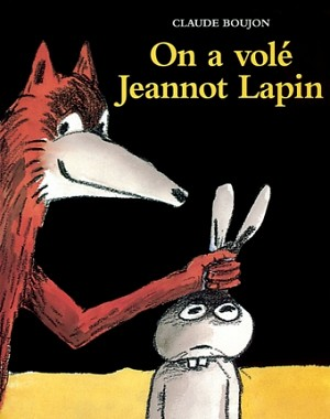 On a volé Jeannot Lapin (Hardcover)