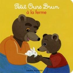 Petit ours brun la ferme boardbook - Petit ours brun a la mer ...