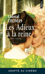 Les Adieux à la reine<br>Chantal Thomas