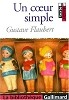 Un coeur simple (Bibliotheque Gallimard  Edition)<br>Gustave Flaubert