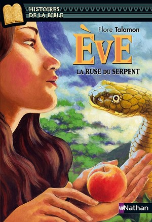 Eve: La ruse du serpent