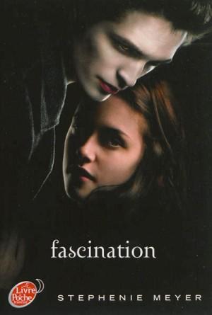 Saga Twilight Tome 1 Fascination