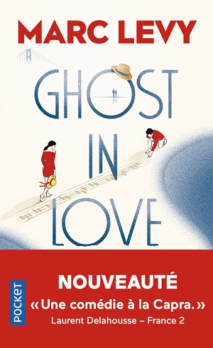 Ghost in Love<br>Marc Levy