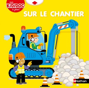 Sur le Chantier - Kididoc Livre Pop-up