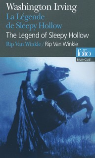 La Légende de Sleepy Hollow /The Legend of Sleepy Hollow - Rip Van Winkle<br>Washington Irving