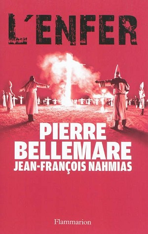 L'enfer <br>Pierre Bellemare