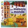 Mes p'tits docs Collection: Les Maisons du monde