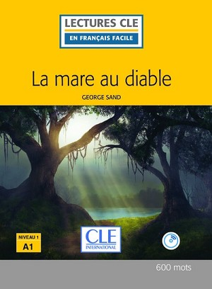 La mare au diable (1 livre + 1 AUDIO CD)