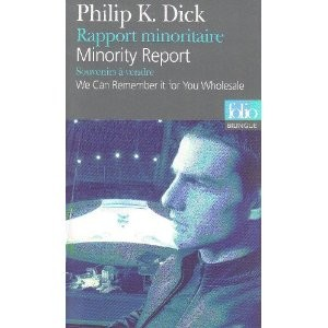 Rapport minoritaire / Minority Report<br>Philip K. Dick