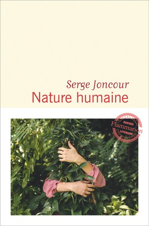 Nature humaine<br>Serge Joncour