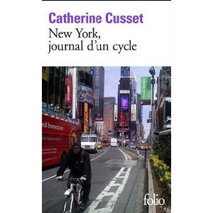 New York journal d'un cycle<br>Catherine Cusset