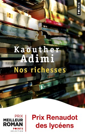 Nos richesses<br>Kaouther Adimi