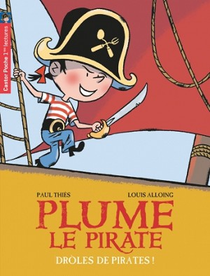Plume le pirate (n° 1) : Drôles de pirates!