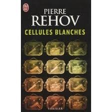 Cellules blanches<br>Pierre Rehov