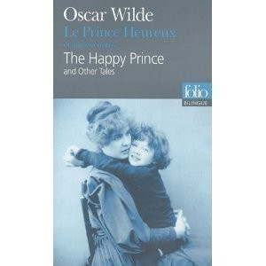 Le Prince Heureux / The Happy Prince<br>Oscar Wilde
