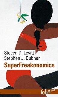 SuperFreakonomics <br>Levitt & Dubner
