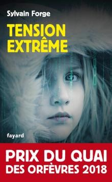 Tension extrême<br>Sylvain Forge