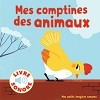 Mes petits imagiers sonores: Mes comptines des animaux