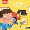 Je suis garagiste ! - Kididoc Livre Pop-up