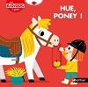 Hue, poney ! - Kididoc Livre Pop-up