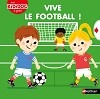 Vive le football ! - Kididoc Livre Pop-up
