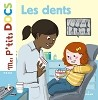 Mes p'tits docs: Les dents
