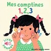Mes petits imagiers sonores: Mes comptines 1, 2, 3