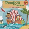 Pompon l'ourson : Pirates à bord!