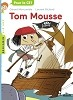 Tom Mousse