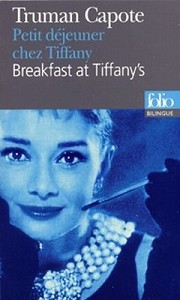 Petit déjeuner chez Tiffany / Breakfast at Tiffany's<br>Truman Capote
