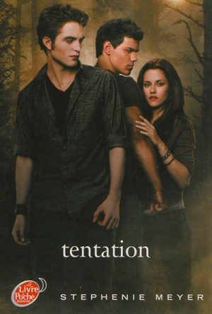 Saga Twilight - Tome 2 - Tentation New Moon in French