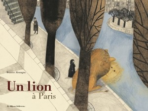 Un lion à Paris (Hardcover)